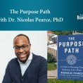 The Purpose Path with Dr. Nicholas Pearce, Northwestern Kellogg School of Management Professor.